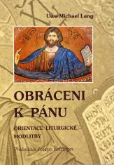 Obráceni k Pánu - Orientace liturgické modlitby