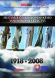 DVD - Historie československého vojenského letectví - Díl 1: Počátky vojenského letectví u nás