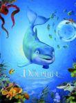 DVD - Delfín, Příběh snílka