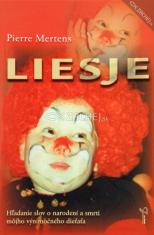 Liesje - Hľadanie slov o narodení a smrti môjho výnimočného dieťaťa