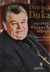 Dominik Duka - Tradice, která je výzvou