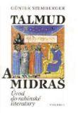 Talmud a midraš - Úvod do rabínské literatury