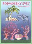 Podmořský svět rybky Amálky (omalovánky)