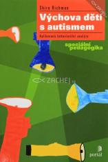 Výchova dětí s autismem - Aplikovaná behaviorální analýza
