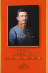 Novéna k blahoslavenému Karlovi Rakouskému