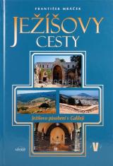 Ježíšovy cesty V. - Ježíšovo působení v Galileji