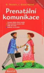 Prenatální komunikace - Vnímaní dítěte všemy smysly