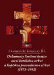 Ekumenické konsensy III. - Dokumenty Smíšené komise mezi katolickou církví a Koptskou pravoslavnou církví (1973 - 1992)