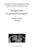 Duchovní život a liturgie - Studijní texty ze spirituální teologie V.