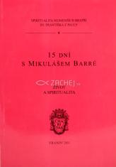 15 dní s Mikulášem Barré - Život a spiritualita