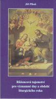 Růžencová tajemství pro významné dny a období liturgického roku