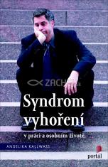 Syndrom vyhoření v práci a osobním životě