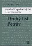 Druhý list Petrův - Nejmladší apoštolský list v Novém zákoně