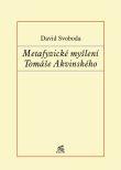 Metafyzické myšlení Tomáše Akvinského - Od pojmu jsoucna a jednoty k pojmu celku a části