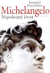 Michelangelo - Nepokojný život