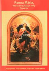 Panna Mária, ktorá rozväzuje uzly (novéna) - Pobožnosť rozširovaná pápežom Františkom