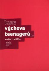 Výchova teenagerů ve věku 11 až 18 let