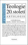 Teologie 20. století - Antologie