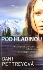 Pod hladinou - Aljašská odvaha - kniha prvá