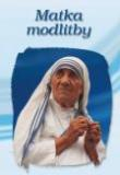 Matka modlitby - Tereza z Kalkaty