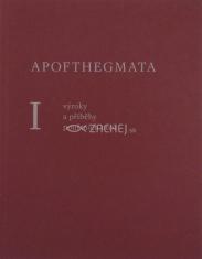 Apofthegmata I. - Výroky a příběhy pouštních otců