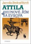 Attila - Hunové, Řím a Evropa