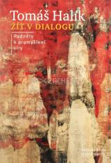 Žít v dialogu - Podněty k promýšlení víry