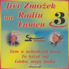 CD - Jiří Zmožek na Rádiu Lumen 3