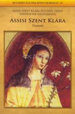 Assisi Szent Klára - v maďarskom jazyku