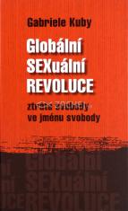 Globální SEXuální REVOLUCE - ztráta svobody ve jménu svobody