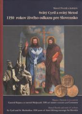 Svätý Cyril a svätý Metod - 1150 rokov živého odkazu pre Slovensko