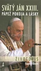 Svätý Ján XXIII. - Pápež pokoja a lásky - Životopis