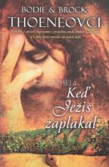 Keď Ježiš zaplakal - biblický román