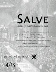 Salve - Revue pro teologii a duchovní život  4/13