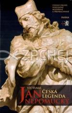 Jan Nepomucký - Česká legenda - druhé, rozšířené vydání