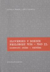 Slovensko v rokoch neslobody 1938 - 1989 II. - Osobnosti známe - neznáme