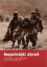 Nejsilnější zbraň - Emil Kapaun, vojenský kaplan a hrdina korejské války