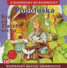 CD - Popoluška a Kráľ zo Zlatého vrchu