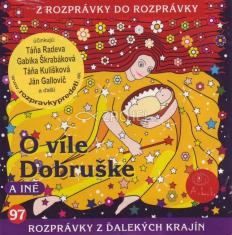 CD - O víle Dobruške a iné