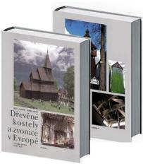 Dřevěné kostely a zvonice v Evropě: I.+II. diel