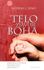 Telo zjavuje Boha - Sprievodca štúdiom teológie tela Jána Pavla II.