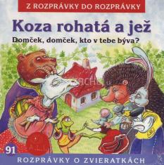 CD - Koza rohatá a jež, Domček, domček, kto v tebe býva?