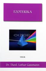 Ezoterika - Čo sa za ňou v skutočnosti skrýva?