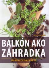 Balkón ako záhradka - Zdravé pestovanie v meste