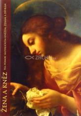 Žena a kněz - Na pomoc katolickým kněžím, ženám a dívkám