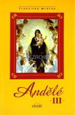 Andělé III.