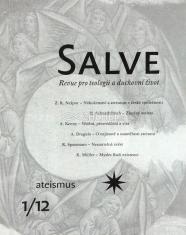 Salve - Revue pro teologii a duchovní život 1/12 - Ateismus