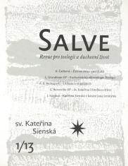 Salve - Revue pro teologii a duchovní život 1/13 - Sv. Kateřina Sienská