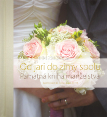 Od jari do zimy spolu - Pamätná kniha manželstva