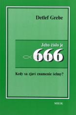 A jeho číslo je 666 - Kedy príde znamenie šelmy?